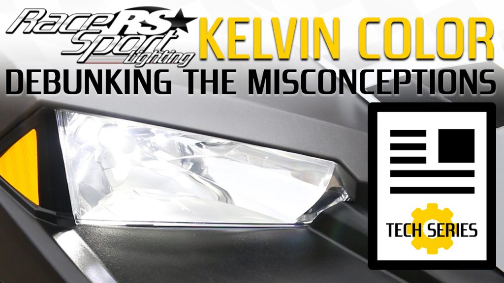 Kelvin Color: Debunking the Misconceptions