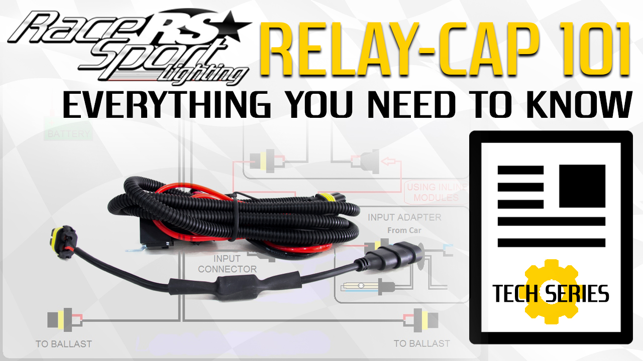 Relay Capacitor Harness 101 - Race Sport® Nation Blog on