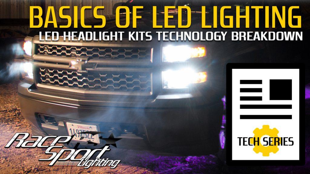 Basics of LED Lighting: LED Headlight Kits