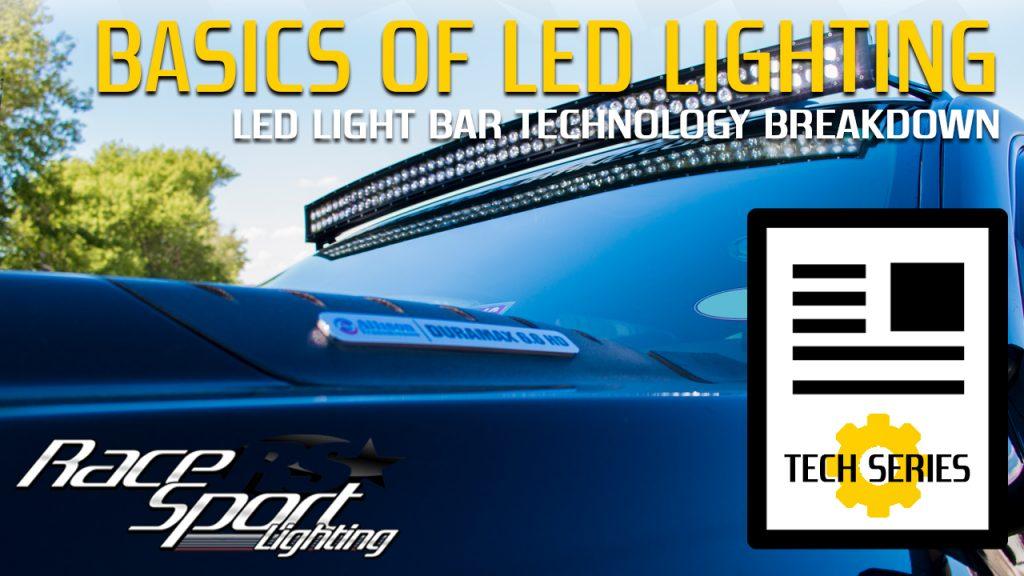 Basics of LED Lighting: LED Light Bars